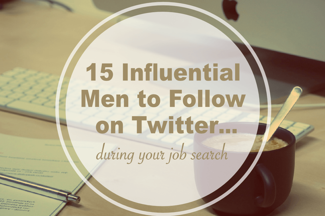 15-Influencial-Men-to-Follow-on-Twitter