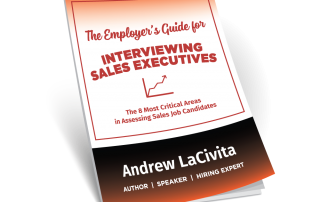 8 Critical Musts in Hiring Sales Executives