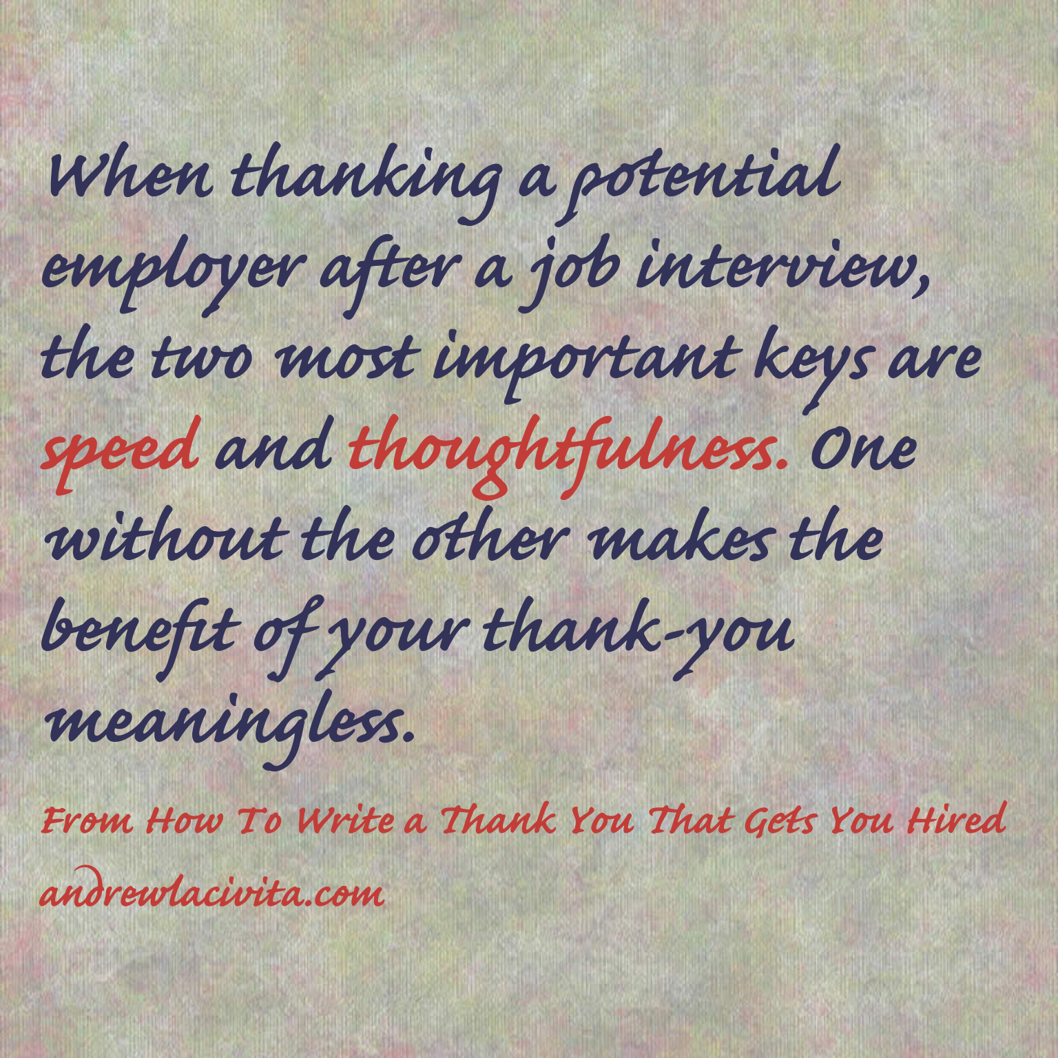 how to write a thank you that gets you hired 7 11 16 1