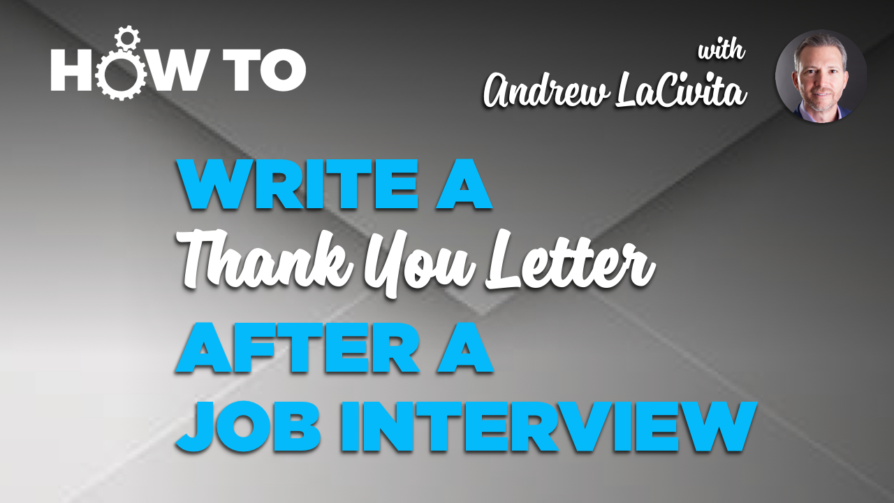 How To Write A Thank You That Gets You Hired