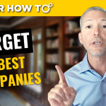 How To Target the Best Companies in Your Job Search