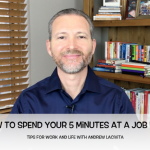 How to Spend Your 5 Minutes at a Job Fair