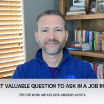 The Most Valuable Question to Ask in a Job Interview