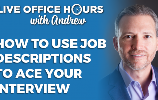 howtousejobdescriptionstoaceyourjobinterviewandrewlacivitaliveofficehours