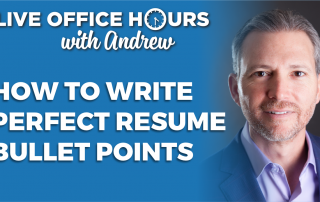 howtowriteperfectresumebulletpointsandrewlacivitaliveofficehours