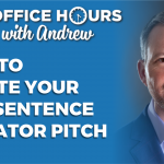 How to Create Your One-Sentence Elevator Pitch