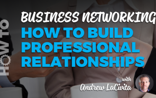 businessnetworkinghowtobuildprofessionalrelationshipsandrewlacivita