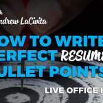 How to Write Perfect Resume Bullet Points