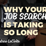 Why Your Job Search is Taking So Long!