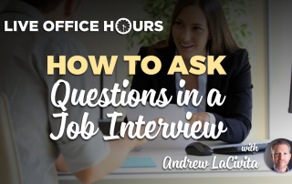 howtoaskquestionsinajobinterviewandrewlacivitaliveofficehours