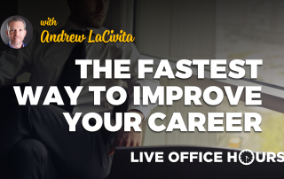 thefastestwaytoimproveyourcareerandrewlacivitaliveofficehours