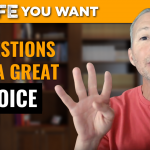 4 Questions to Make a Great Choice