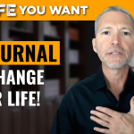 Keeping a Journal that Will Change Your Life