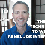 The Best Techniques to Win the Panel Job Interview
