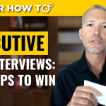 12 Strategies to Succeed in Executive Job Interviews