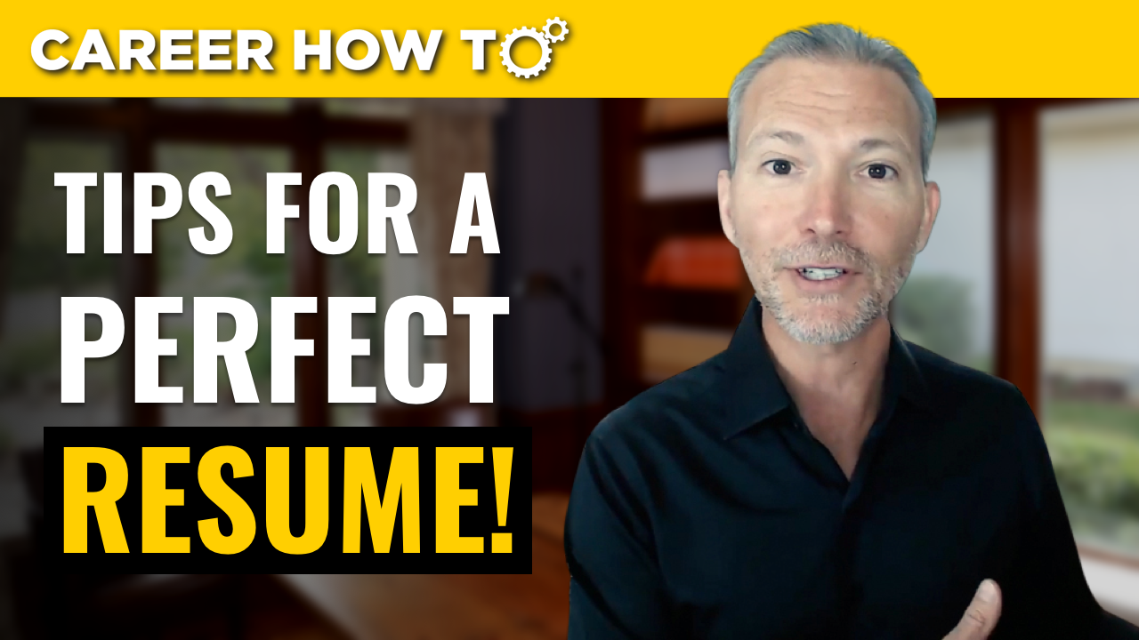 resume tips 21018 3 steps to a perfect resume