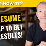 Best Resume Tip: A Simple Trick to Increase Results