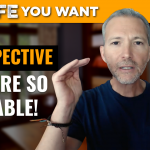 You Have a Lot to Offer this World | Perspective is Everything