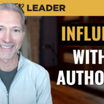 Influence Without Authority: Leading When You're Not the Boss