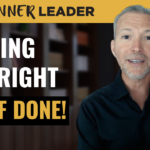 How to Get the Right Stuff Done Quickly
