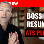 What Should I Do When the Boss Asks Me to Put My Resume into the ATS?