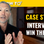 Case Study Job interview | Best Tips from an Executive Recruiter